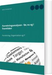 forretningsanalysen - før, nu og i fremtiden - bog