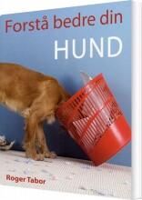 forstå bedre din hund - bog