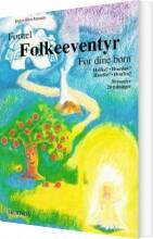 fortæl folkeeventyr for dine børn - bog