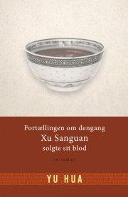 fortællingen om dengang xu sanguan solgte sit blod - bog