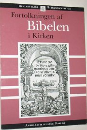 fortolkningen af bibelen i kirken - bog