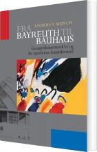 fra bayreuth til bauhaus - bog
