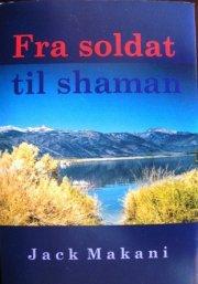 fra soldat til shaman - bog