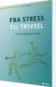 fra stress til trivsel - i den pædagogiske verden - bog