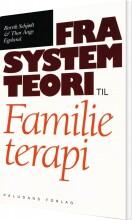 fra systemteori til familieterapi - bog