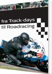 fra track-days til roadracing - bog