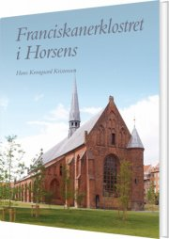 franciskanerklosteret i horsens - bog