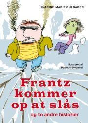 frantz - verdens bedste venner - tre historier om frantz og karl - bog