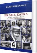 franz kafka - billeder fra hans liv - bog