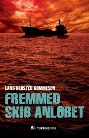 fremmed skib anløbet - bog