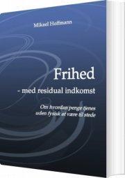 frihed - med residual indkomst - bog