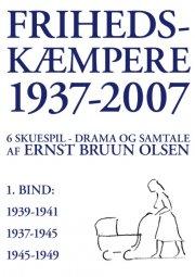 frihedskæmpere 1937-2007 - bog