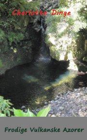 frodige vulkanske azorer - bog