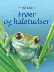 frøer og haletudser - bog
