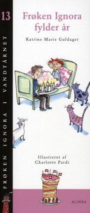 frøken ignora fylder år - bog