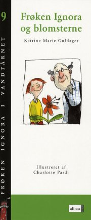 frøken ignora og blomsterne - bog