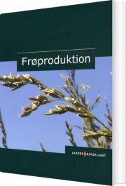frøproduktion - bog