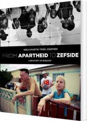 from apartheid to zefside - bog