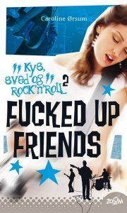 fucked up friends. kys, sved & rock'n'roll 2 - bog