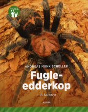 fugleedderkop - et kæledyr, grøn fagklub - bog