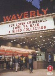 fun lovin criminals - love ya back - DVD