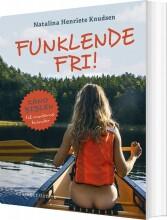 funklende fri! - bog