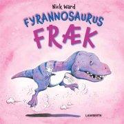 fyrannosaurus fræk - bog