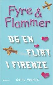 fyre & flammer 9 - fyre & flammer og en flirt i firenze - bog