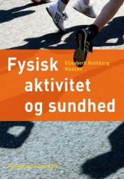 fysisk aktivitet og sundhed - bog