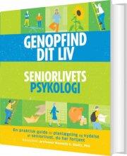 genopfind dit liv - seniorlivets psykologi - bog