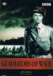 gladiators of wwii - anzacs and the chindits - DVD