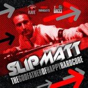 slipmatt - godfather of hardcore - cd