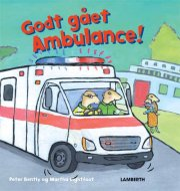 godt gået ambulance! - bog