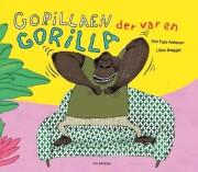 gorillaen der var en gorilla - bog