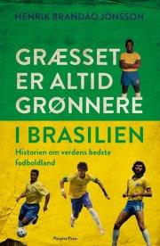 græsset er altid grønnere i brasilien - bog