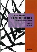 grammatik i brug, lærervejledning - bog