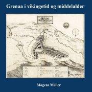 grenaa i vikingetid og middelalder - bog