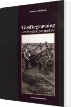 grøftegravning i metodisk perspektiv - bog