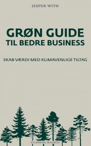 grøn guide til bedre business - bog