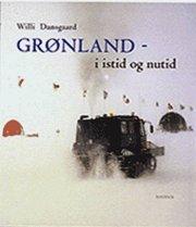 grønland i istid og nutid - bog