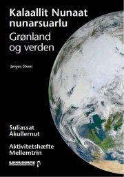 grønland og verden aktivitetshæfte mellemtrin / kalaallit nunaat nunarsuarlu sulisaat akullernut - bog