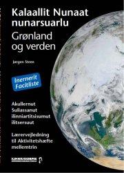 grønland og verden aktivitetshæfte mellemtrin lærervejledning / kalaallit nunaat nunarsuarlu sulisaat akullernut - bog