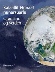 grønland og verden / kalaallit nunaat nunarsuarlu - bog
