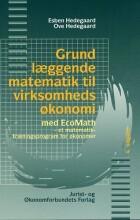 grundlæggende matematik til virksomhedsøkonomi - bog