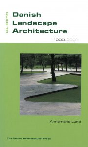 guide to danish landscape architecture 1000-2003 - bog
