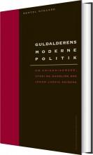 guldalderens moderne politik - bog