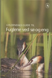 gyldendals guide til fuglene ved sø og eng. incl. cd - bog