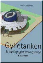 gylletanken - et pædagogisk læringsmiljø - bog