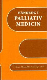 håndbog i palliativ medicin - bog