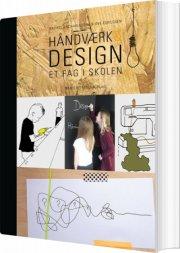 håndværk og design - et fag i skolen - bog